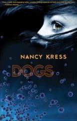 Nancy Kress - Dogs