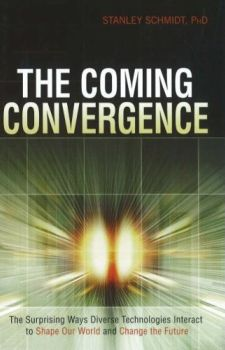 The Coming Convergence - Stanley Schmidt