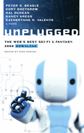 Unplugged: The Web's Best Sci-Fi & Fantasy 2008