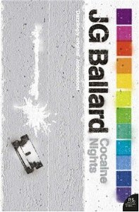 Cocaine Nights by J  G Ballard