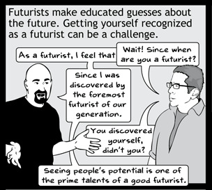 How To Be A Futurist - Basic Instructions