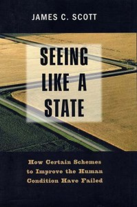 Seeing Like A State by James M Scott