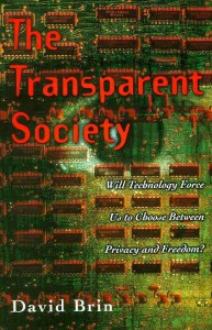The Tansparent Society by David Brin